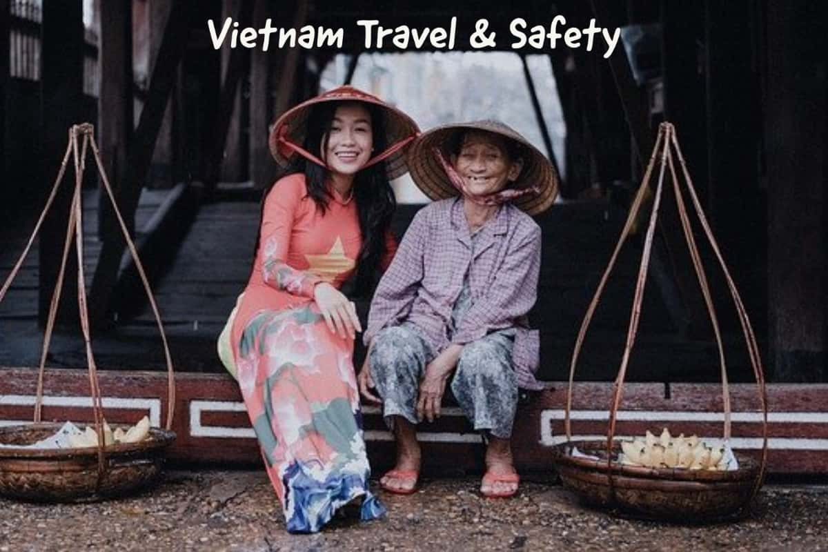 Vietnam Travel And Safety