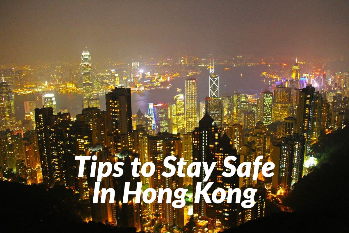 Tips to Stay Safe In Hong Kong