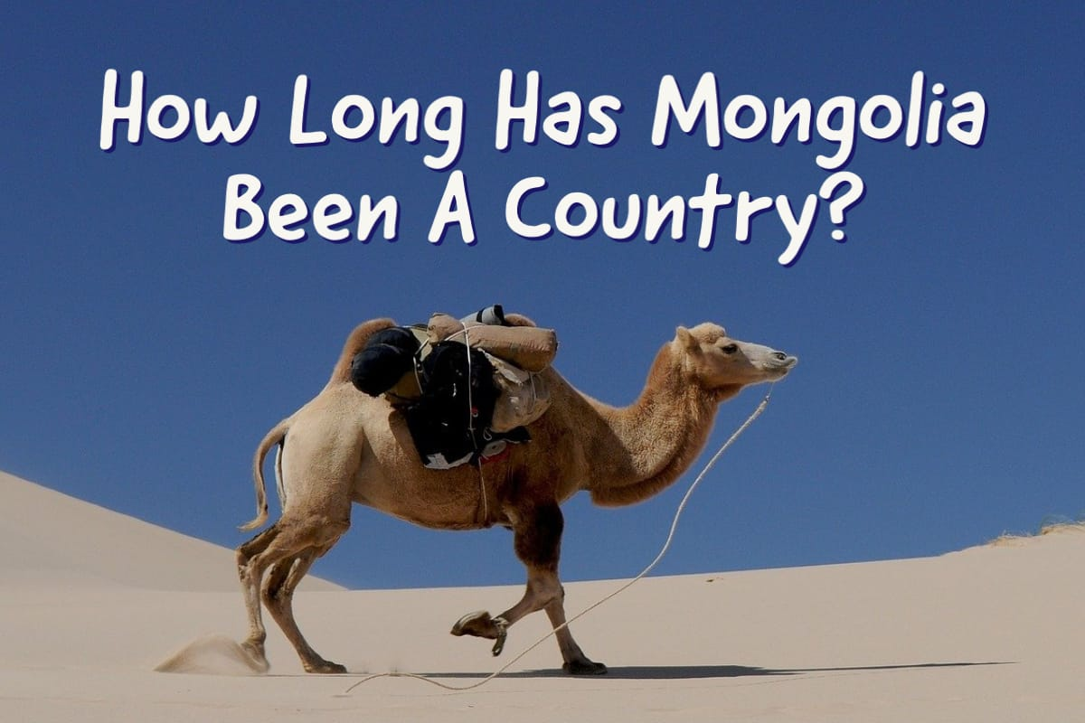 How Long Has Mongolia Been A Country?