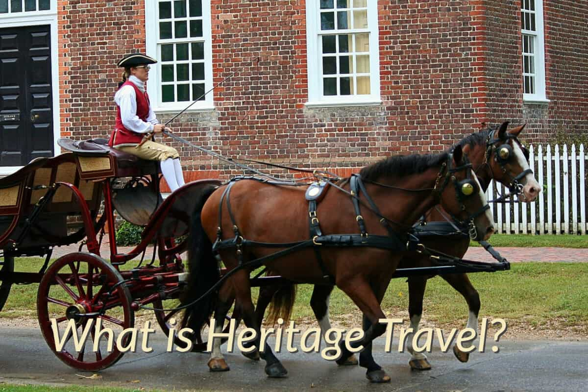 What is Heritage Travel?